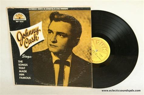 Johnny Cash - Songs That Made Him Famous LP EX 1956 SUN