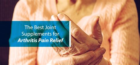 Joint Supplements for Arthritis Pain Relief | NJ Spine & Ortho