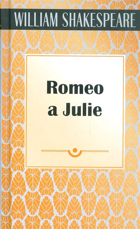 William Shakespeare - Romeo a Julie   Levné knihy